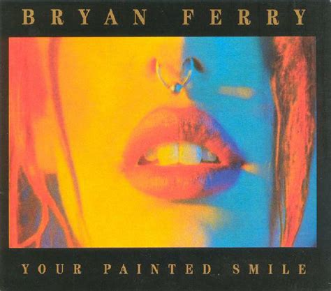 Bryan Ferry - Your Painted Smile (1994, CD)   Discogs