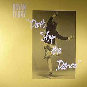 Bryan Ferry - Don't Stop The Dance (2013, 180gr